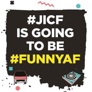 #JICF is going to be #FunnyAF